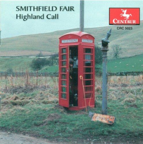 Smithfield Fair: Highland Call