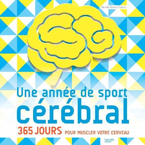 Une année de sport cérébral