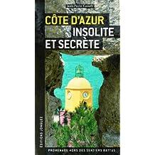 Cte d'Azur insolite et secrte