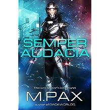 Semper Audacia: The Last Soldier's Final Stand