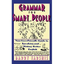 Grammar for Smart People (English Edition)