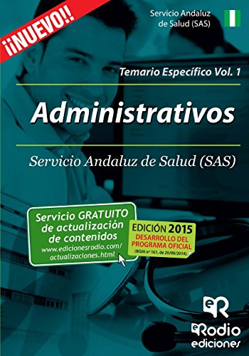 Administrativos del SAS. Temario Específico Volumen 1 (Oposiciones)