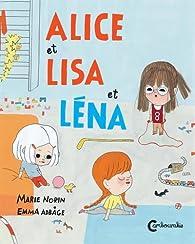 Alice, Lisa et Léna par Marie Norin