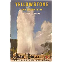 Yellowstone and Grand Teton National Parks (illustrated edition)