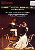 Gioachino Rossini: Elisabetta regina d'Inghilterra (Torino, 7 Novembre 1985) [Francia]