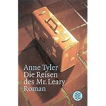 Die Reisen des Mr.Leary: Roman