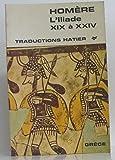 L'Iliade de XIX à XXIV - Hatier