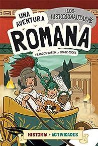 Los Historionautas. Una aventura romana par Frances Durkin