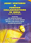 Joint Venture and Foreign Collaboration involve a host of complicated activities and legal compliances and procedures. Formation of a JVC and joint venture methodology is explained in a simplified manner so that all the legal and regulatory aspects a...