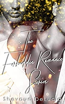 A Forbidden Romance Series Box Set by [DELUCIA, SHEVAUN]