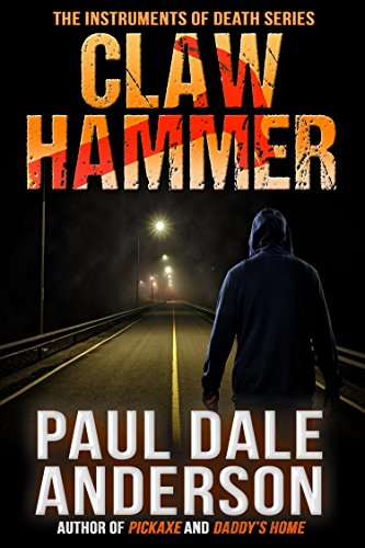 Claw Hammer (The Instruments of Death Series Book 1) (English Edition) (Maniacs Hammer)