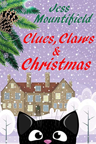 Clues, Claws and Christmas (English Edition)