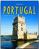 Reise durch PORTUGAL - Ein Bildband mit über 210 Bildern auf 140 Seiten - STÜRTZ Verlag - Ulli Langenbrinck (Autorin), Karl-Heinz Raach (Fotograf)
