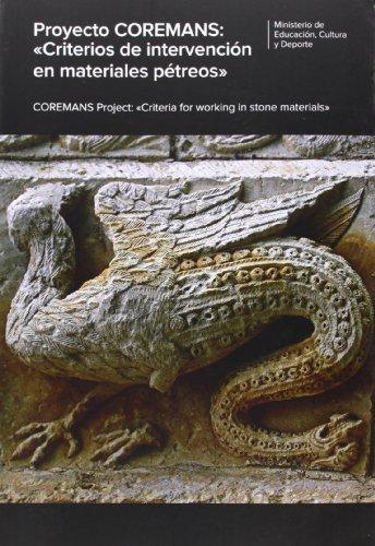 Proyecto Coremans: Criterios de intervención en materiales pétreos por Vv.Aa