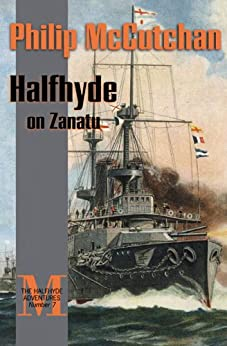 Halfhyde on Zanatu (The Halfhyde Adventures) by [McCutchan, Philip]