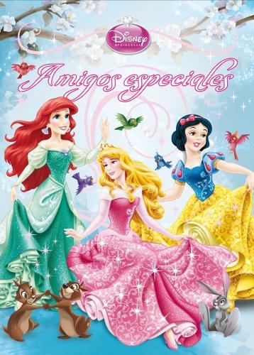 Princesas. Amigos especiales: Cuentos (Disney. Princesas)