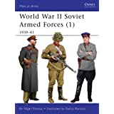 World War II Soviet Armed Forces (1): 1939–41 (Men-at-Arms Book 464)
