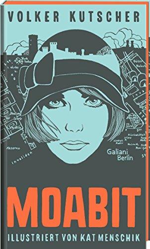 Image of Volker Kutscher: Moabit: Illustrierte Buchreihe