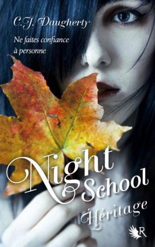 Night School - Tome 2 par [DAUGHERTY, C.J.]