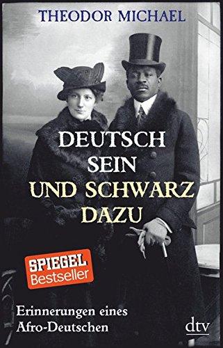 Buchseite und Rezensionen zu 'Deutsch sein und schwarz dazu: Erinnerungen eines Afro-Deutschen' von Theodor Michael