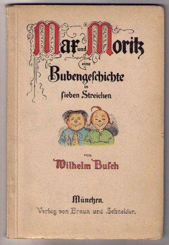 Max und Moritz eine Buebengeschichte in sieben Streichen