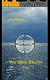 Vor dem Sturm (Auf Seepatrouille 2)