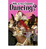 [(Why is This Country Dancing?: A One-Man Samba to the Beat of Brazil)] [Author: John Krich] published on (April, 2003)