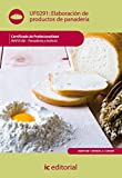Elaboración de productos de panadería. inaf0108 - panadería y bollería de Fernanda Delgado González (17 abr 2012) Tapa blanda