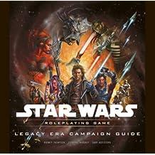 Legacy Era Campaign Guide (Star Wars Accessory Star Wars Accessory) (Star Wars Roleplaying Game) (Star Wars Roleplaying Game) by Sterling Hershey (2009-03-17)