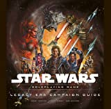 Legacy Era Campaign Guide (Star Wars Accessory Star Wars Accessory) (Star Wars Roleplaying Game) (Star Wars Roleplaying Game) by Sterling Hershey (2009-03-17)