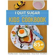 I Quit Sugar Kid's Cookbook (English Edition)