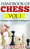 Handbook of chess: Strategic ideas in the middlegame