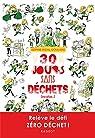 30 jours sans déchets par Rigal-Goulard