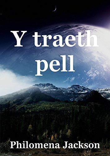 Y traeth pell (Welsh Edition) por Philomena Jackson