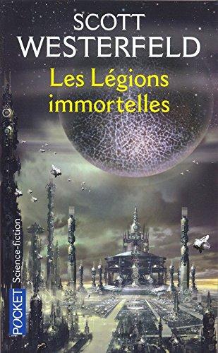 LEGIONS IMMORTELLES par SCOTT WESTERFELD