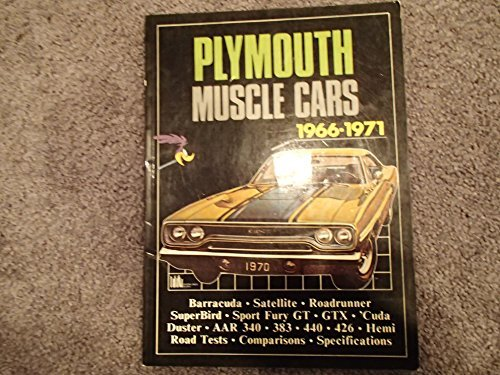 Plymouth Muscle Cars 1966-1971 (Brooklands Books Road Tests Series) by R. M. Clarke (1983-10-02)