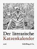 Der literarische Katzenkalender 2016: Zweifarbiger Wochenkalender