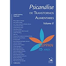 Psicanálise de transtornos alimentares: Volume II
