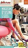 Guide Magasins d'Usine 2018 Petit Futé...
