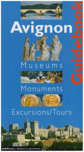 Avignon, guide des musées et des monuments (anglais)