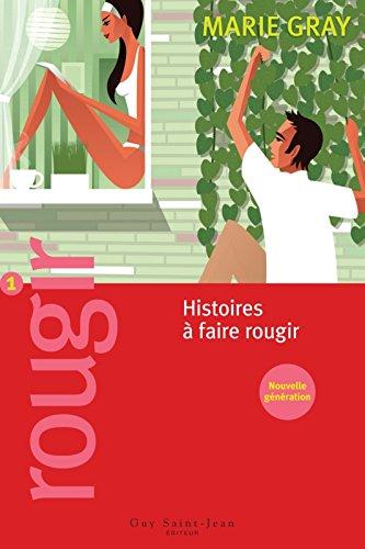 rougir-1-histoires-a-faire-rougir-nouvelle-generation