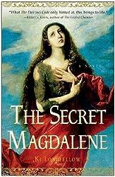 The Secret Magdalene: A Novel by Ki Longfellow (2007-12-31)