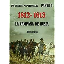 1812- 1813- LA CAMPAÑA DE RUSIA