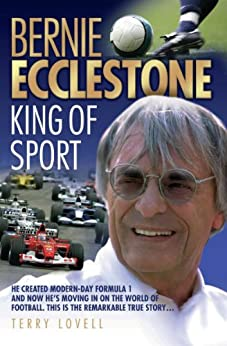 Bernie Ecclestone - King of Sport par [Lovell, Terry]