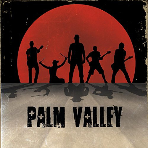 Palm Valley [Explicit]