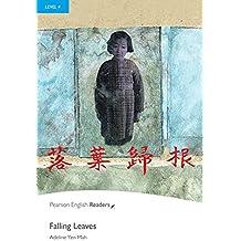 Falling Leaves - Englisch-Lektüre für Fortgeschrittene ab B1 (Pearson Readers - Level 4)
