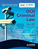 OCR Criminal Law for A2 Second Edition