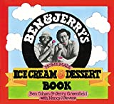 Ben and Jerry's Homemade Ice Cream & Dessert Book by Ben Cohen, Jerry Greenfield, Nancy Stevens