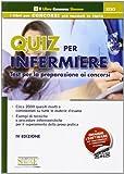 Scarica Libro Quiz per infermiere Test per la preparazione ai concorsi scaricabile online Con software (PDF,EPUB,MOBI) Online Italiano Gratis