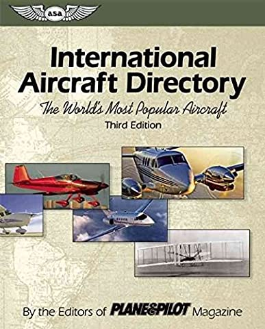 [International Aircraft Directory: The World's Most Popular Aircraft] (By: Plane and Pilot Magazine) [published: April, 2006]